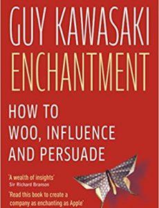 guy kawasaki enchantment