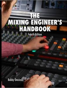bobby owsinski mixing engineering handbook a