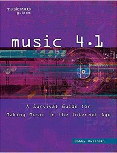 music 4.1 a survival guide to making music in the internet age
